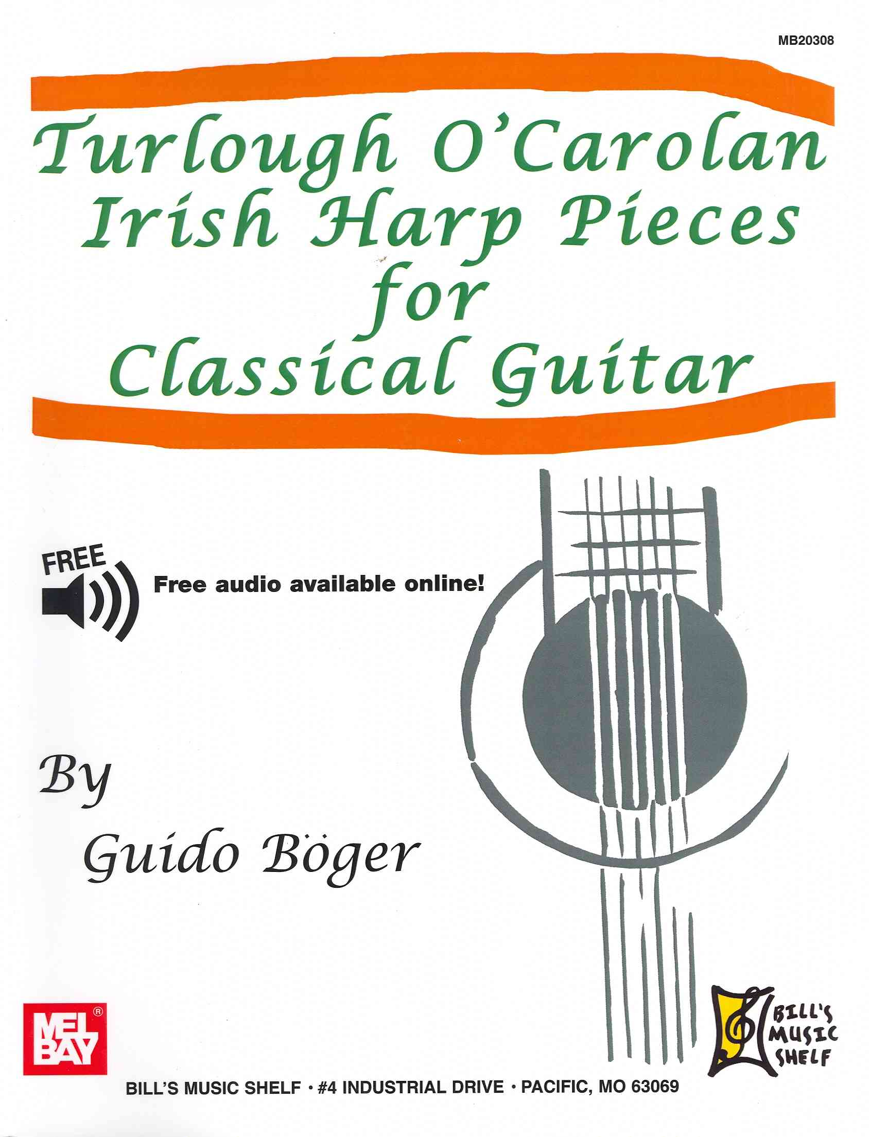 Turlough O'Carolan Irish Harp Pieces for Classical Guitar By Boger, Guido (ADP)/ O'Carolan, Turlough (COP)