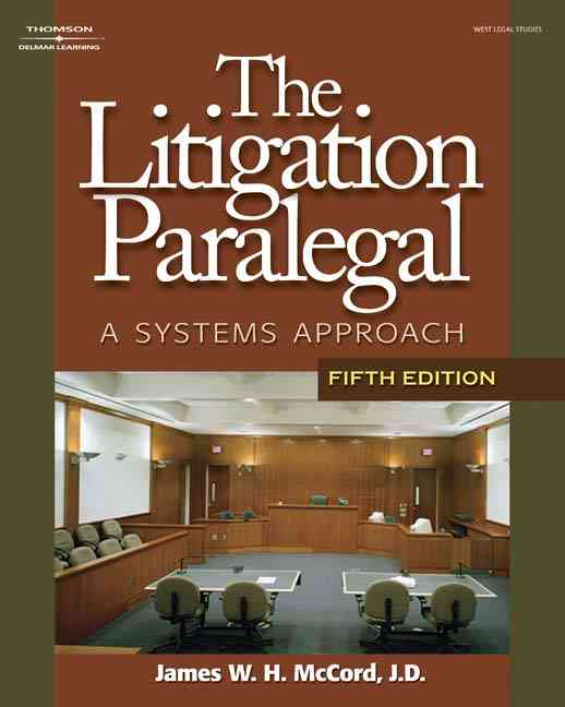 The Litigation Paralegal By McCord, James W. H.