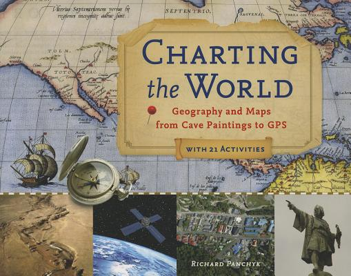 Charting the World By Panchyk, Richard